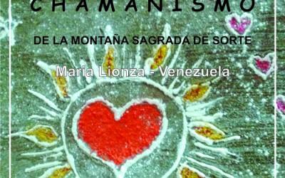 ALICANTE – ENCUENTRO DE CHAMANISMO CON LOS MEDIUMS DE LA MONTAÑA SAGRADA DE MARIA LIONZA DE VENEZUELA